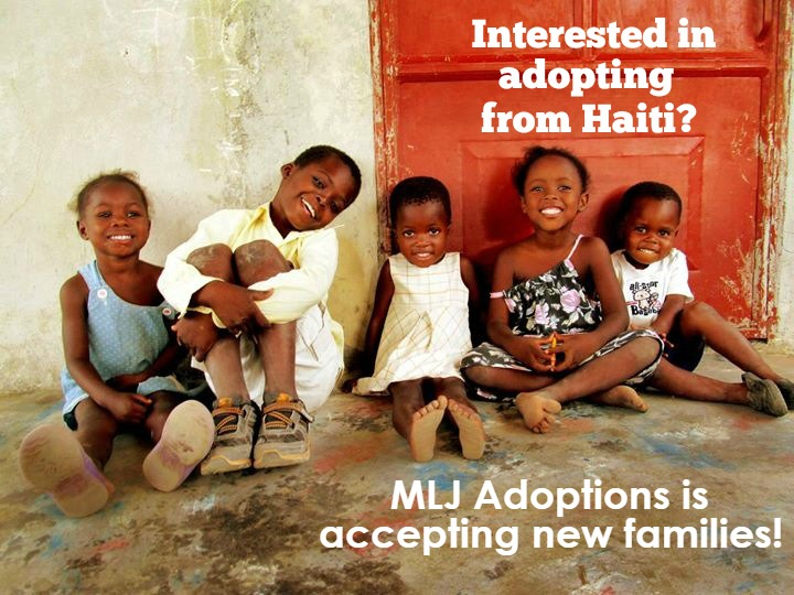 MLJ Adoptions is accepting new families into our Haiti Adoption Program!