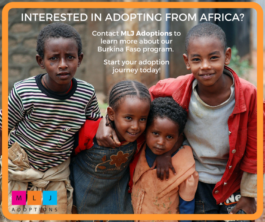 Interested in adopting from Africa? MLJ Adoptions' Burkina Faso program could be a great option for your family.